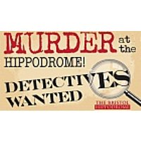 Murder Mystery Supper at Bristol Hippodrome