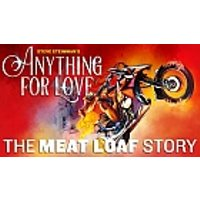 Steve Steinman's Anything For Love – The Meat Loaf Story at Palace Theatre Manchester