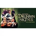 Seven Drunken Nights: The Story of the Dubliners at Edinburgh Playhouse