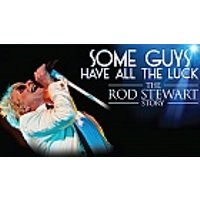 Some Guys Have All the Luck – The Rod Stewart Story at Theatre Royal Brighton