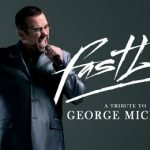 Fastlove - A Tribute to George Michael at New Victoria Theatre