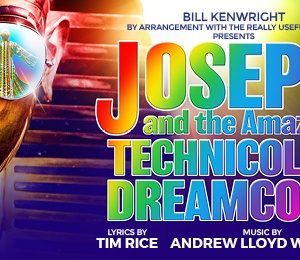 Joseph and the Amazing Technicolor Dreamcoat at King's Theatre Glasgow