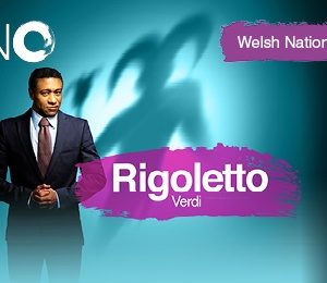 Welsh National Opera - Rigoletto at New Theatre Oxford