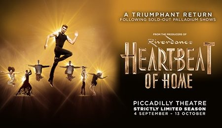 Heartbeat of Home at Piccadilly Theatre