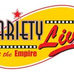 Variety Live at the Empire at Liverpool Empire