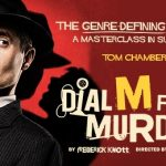 Dial M for Murder at Theatre Royal Glasgow