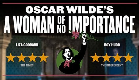 A Woman of No Importance at Theatre Royal Brighton
