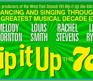 Rip It Up - The 70s at Aylesbury Waterside Theatre