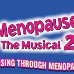Menopause The Musical 2 at King's Theatre Glasgow