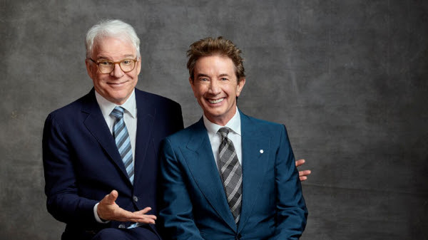 STEVE MARTIN & MARTIN SHORT: THE FUNNIEST SHOW IN TOWN AT THE MOMENT