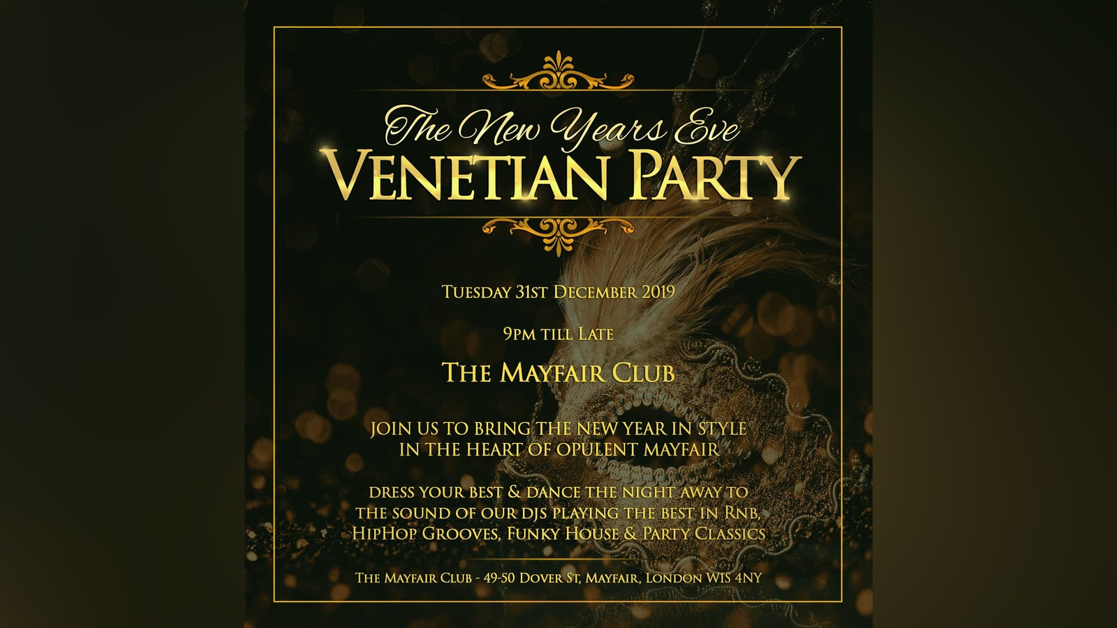 New Year's Eve Venetian Mask Party at The Mayfair Club