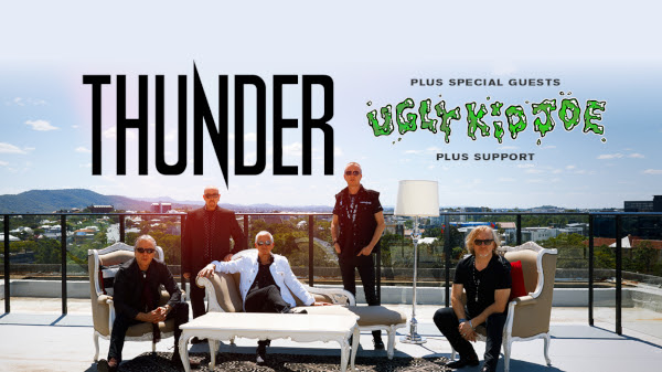 THUNDER - PLUS SPECIAL GUESTS UGLY KID JOE